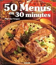 50 menus en 30 minutes par Blanche Vergne