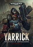 Yarrick: Pyres of Armageddon