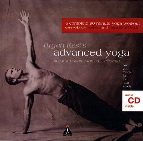 Bryan Kest: Advanced Yoga (CD & Booklet): Bryan Kest ...