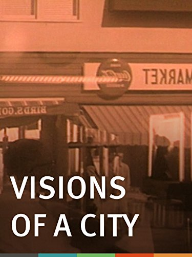Visions of a City (Visions Of The City)