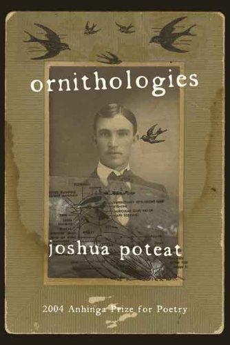Ornithologies (Anhinga Prize for Poetry)