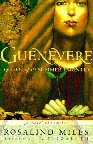 Guenevere Queen Of The Summer Country  Guenevere Novels