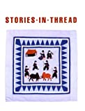 Stories in Thread, Marsha MacDowell, 0944311024