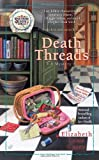 img - for Death Threads (Southern Sewing Circle Mysteries) book / textbook / text book