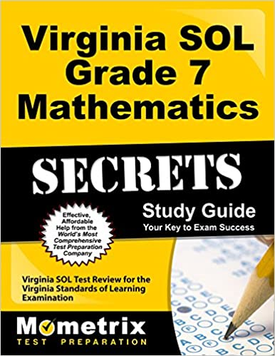 Virginia sol grade 7 mathematics secrets study guide virginia sol virginia sol grade 7 mathematics secrets study guide virginia sol test review for the virginia standards of learning examination study guide edition fandeluxe Choice Image