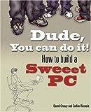 Dude, You Can Do It!, Carlito Vicencio and Darrel Creacy, 0321334167