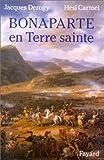 img - for Bonaparte en Terre sainte (French Edition) book / textbook / text book