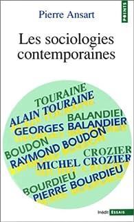Les sociologies contemporaines par Pierre Ansart