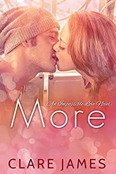 More (Impossible Love Book 2) by [James, Clare]