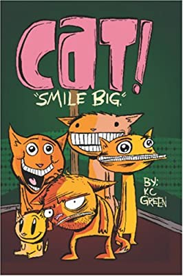 Cat: Smile Big! by KC Green (2006-02-03)