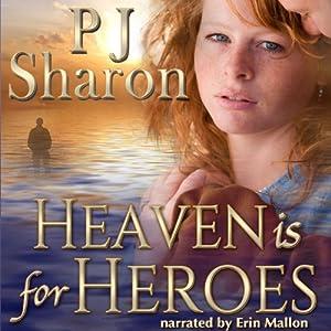 Heaven Is for Heroes Audiobook