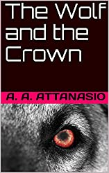 The Wolf and the Crown (The Perilous Order of Camelot Book 3)