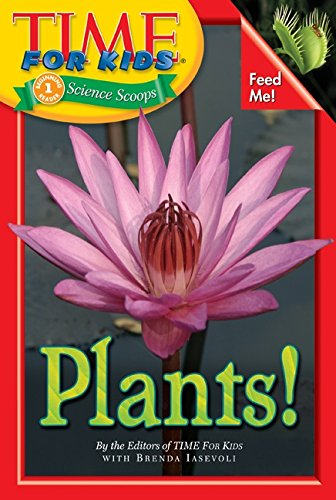 Time For Kids: Plants! (Time for Kids Science Scoops)
