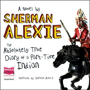 The Absolutely True Diary of a Part-time Indian Audiobook