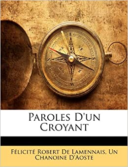 Paroles D'un Croyant (French Edition)