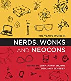 The Year's Work in Nerds, Wonks, and Neocons (The Year's Work: Studies in Fan Culture and Cultural Theory)