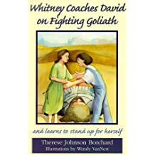 Whitney Coaches David on Fighting Goliath and Learns to Stand Up for Herself (Emerald Bible Collection)