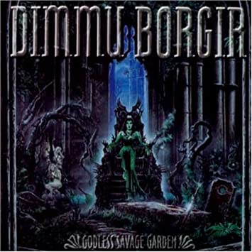 dimmu borgir godless savage garden
