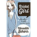 Bridal Girl (The Blogger Girl Series Book 3)