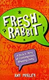 Fresh Rabbit, Ray Puxley, 1861052219