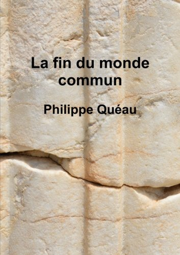 la-fin-du-monde-commun-french-edition