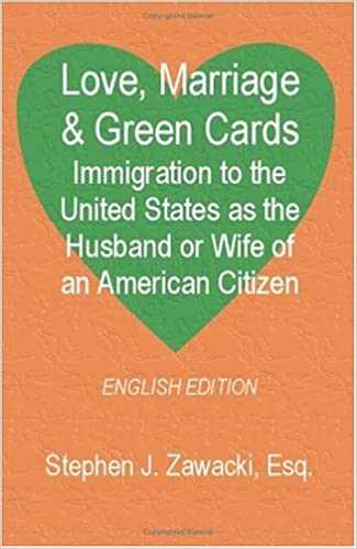 Buy Love, Marriage & Green Cards: Immigration to the United