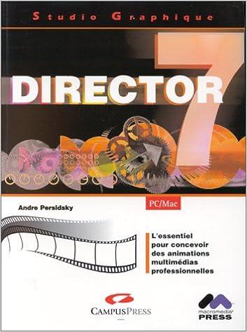 En ligne téléchargement Studio graphique Director 7 epub, pdf
