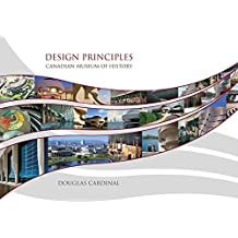 Design Principles: Canadian Museum of History