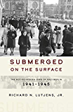 Submerged on the Surface: The Not-So-Hidden Jews of Nazi Berlin, 1941–1945