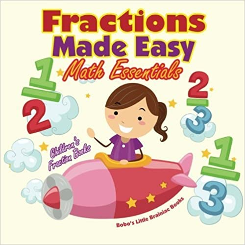 Download online Fractions Made Easy Math Essentials: Children's Fraction Books PDF, azw (Kindle)