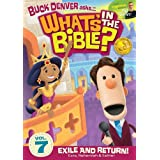 What's In The Bible Vol. 7: Exile And Return