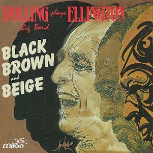 Plays Ellington: Black Brown & Beige