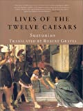 Lives of the Twelve Caesars, C. Suetonius Tranquillus, 1566492106