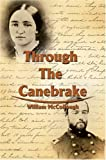 Through the Canebrake, William McCollough, 059578707X