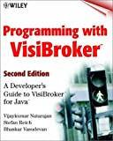 Programming with VisiBroker, Second Edition: A Developer's Guide to VisiBroker for Java