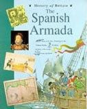History of Britain Topic Books: The Spanish Armada   (Paperback)