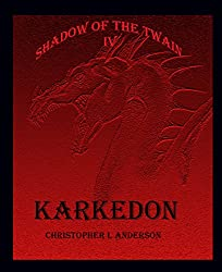 Karkedon: Shadow of the Twain IV