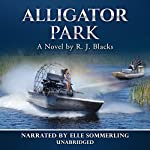Alligator Park | R. J. Blacks