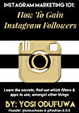 Instagram Marketing 101: How to Gain Instagram Followers