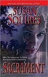 Sacrament, Susan Squires, 0505524724