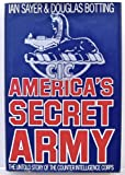 America's Secret Army, Ian Sayer and Douglas Botting, 0531150976