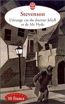 Le cas étrange du Dr Jekyll et de Mr Hyde par Robert Louis Stevenson