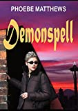 Demonspell: Curse of the Everlasting Relatives (Sunspinners Book 1)