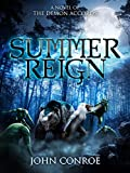 Kyпить Summer Reign: A novel of the Demon Accords на Amazon.com