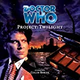 Doctor Who - Project: Twilight (Audio Book) by Cavan Scott, Mark Wright (2001)