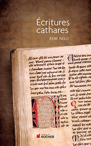 Amazon.com: Ecritures cathares (French Edition) eBook: René Nelli ...