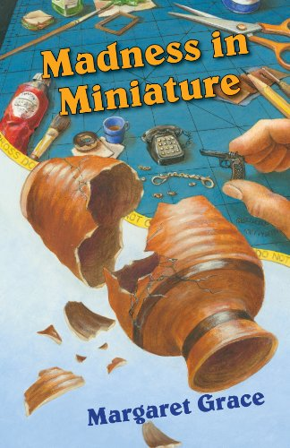 Madness in Miniature: A Miniature Mystery (Minature Mystery)