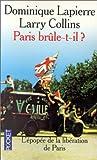 Paris Brule-T-Il?/Is Paris Burning? (French Edition) by Dominique Lapierre (1994-06-04)