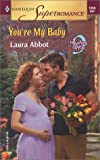 img - for You're My Baby: 9 Months Later (Harlequin Superromance No. 1059) book / textbook / text book
