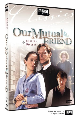Our Mutual Friend (Charles Dickens) (DVD)